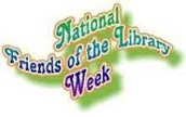 National Friends of Libraries Week October 16th -22nd