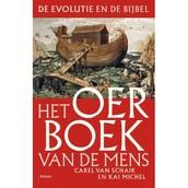 Het Oerboek van de mens / Carel van Schaik e.a.