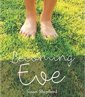 """""""BECOMING EVE"""""""