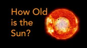 How old is the Sun?