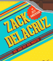 NEW! Zack Delacruz: Me and My Big Mouth (2015)