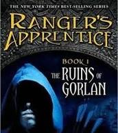 Ranger's Apprentice: The Ruins of Gorlan by John Flanagan