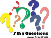 7 Big Questions Small Group