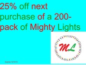 25% off next purchase of a 200-pack of Mighty Lights