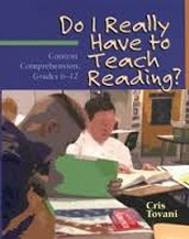 Do I really have to teach reading? Content Comprehension by Cris Tovani