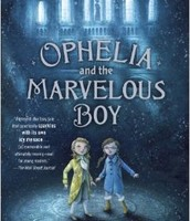 Ophelia and the Marvelous Boy by Karen Fox Lee