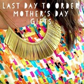 Today is the last day to order for Mother's Day delivery.