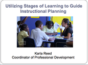 Utilizing Stages of Learning to Guide Instructional Planning