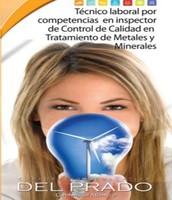 INSPECTOR EN CONTROL DE CALIDAD EN TRATAMIENTO DE  METALES Y MINERALES