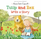 Tulip & Rex Write a Story