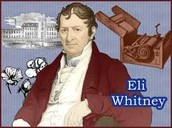 Eli Whitney was best know for inventing the cotton gin