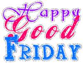 Good Friday Staff & Student Holiday