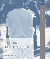 """Things Not Seen"""