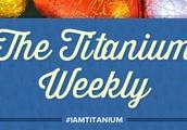 The Titanium Campaign
