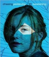 Awakening: Chasing Yesterday by Robin Wasserman