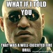 Fire Drill Results