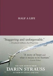 Half a Life | By Darin Strauss