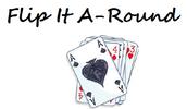 Flip It A-Round