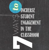 7 ways to increase student engagement in the classroom