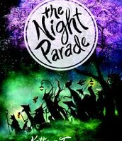 The Night Parade - By Kathryn Tanguary