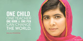 ''One child, one teacher, one book & one pen, can change the world.''