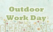 Outdoor Work Day