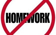 There should be no more homework.