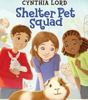Shelter Pet Squad by Cynthia Lord