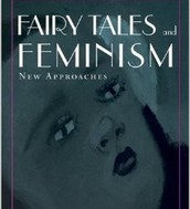 Fairy tales and feminism : new approaches