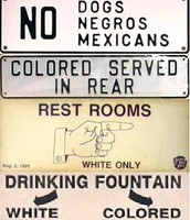 Racist Signs towards African Americans