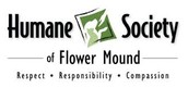All donations and adoptions benefit the Humane Society of Flower Mound.
