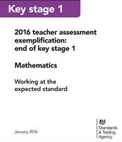 2016 Teacher Assessment Exemplification:  End of KS1 Maths
