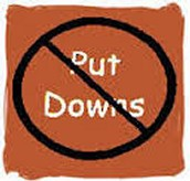 No Put Downs.
