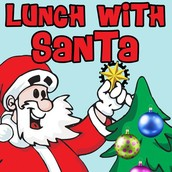 LUNCH WITH SANTA!!!