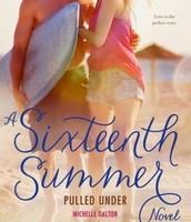 A Sixteenth Summer