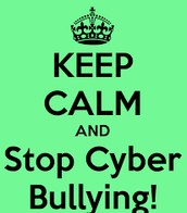 Keep Calm And Stop CyberBullying