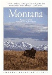 Montana is often viewed by outsiders as a boring, empty place.