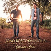 Joao Bosco & Vinicius  e seus idolos. Estradas de chao.