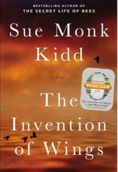 """The Invention of Wings"" by Sue Monk Kidd"