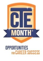 February is National Career And Technical Education (CTE) Month®