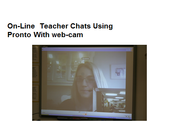 NCVPS teachers come on through web cams to work with class under the direction of the classroom partner teacher