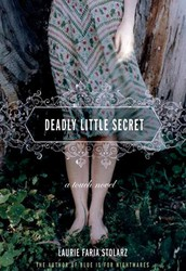 Deadly Little Secret by Laurie Stolarz