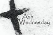 Mark Your Calendars:     Ash Wednesday