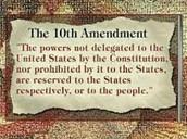 Tenth Amendment (1791) (Amendment Pictured Above)