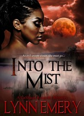 Into The Mist:  LaShaun Rousselle Mystery Series by Lynn Emery