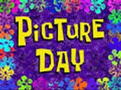Picture Day-TOMORROW!!!!!!