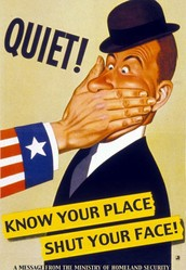 Know Your Place, Shut Your Face!