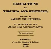 VA and KY Resolutions (pg. 225,324)