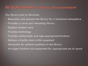 Standard IV. Learner-Centered Library Environment