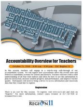 Accountability Overview for Teachers